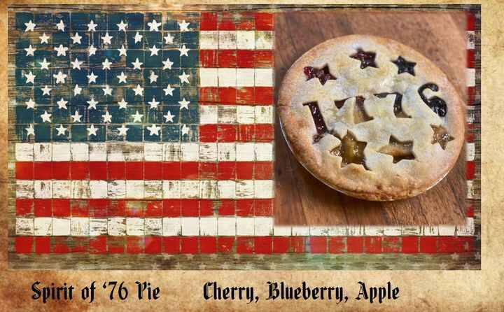 Back by popular demand, our special Spirit of '76 Pie. Apple, Blueberry and Cherry in one pie.  These sell fast, call an...