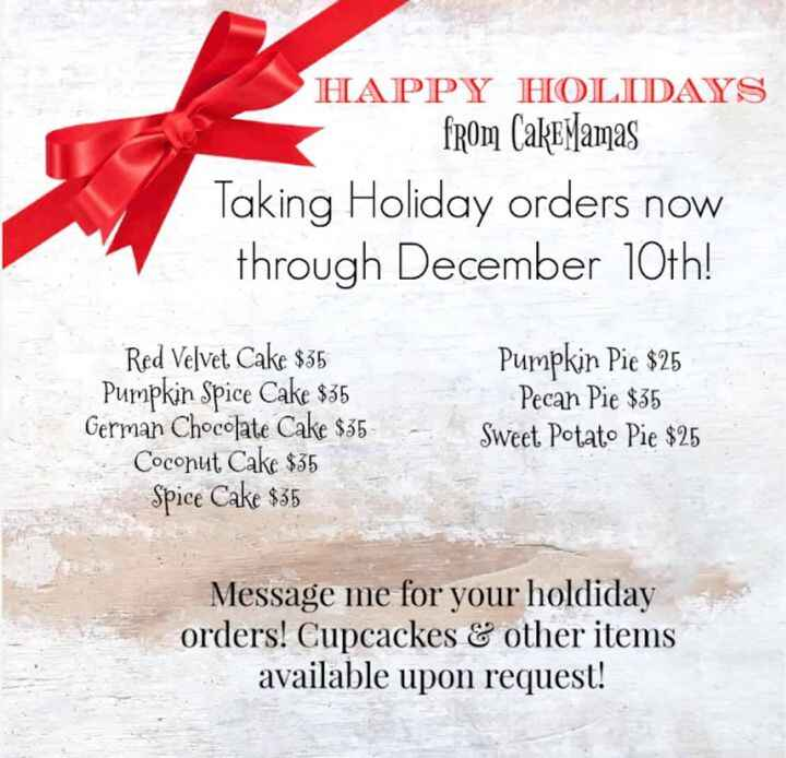 ''Tis the season for lots of holiday parties and hustle and bustle! Place your holiday cake orders now through December ...